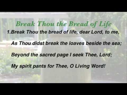 Break Thou the Bread of Life (Baptist Hymnal #263)