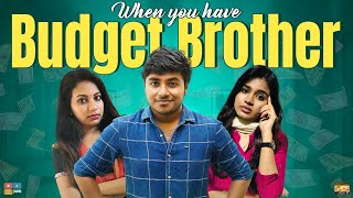 When You Have Budget Brother || Narikootam || Tamada Media