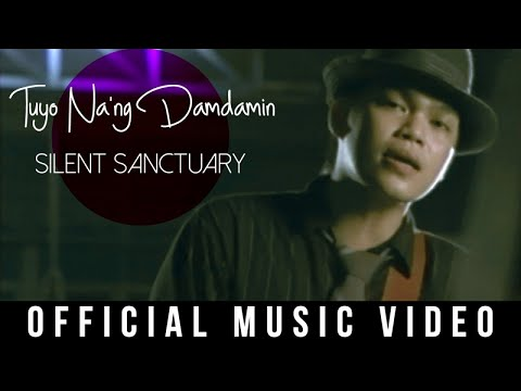 Silent Sanctuary - Tuyo Na'ng Damdamin (Official Music Video)