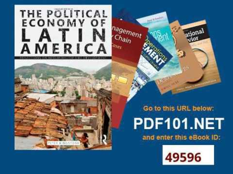 The Political Economy of Latin America Reflections on Neoliberalism and Development