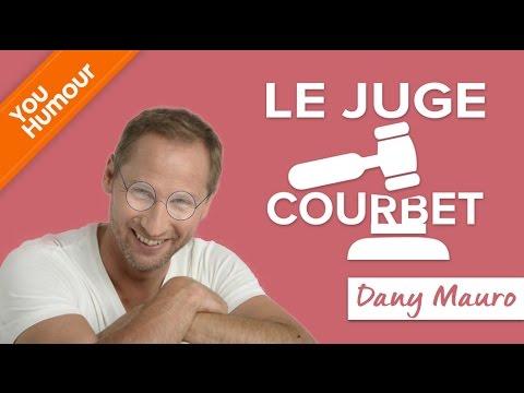 DANY MAURO - Le juge Julien Courbet