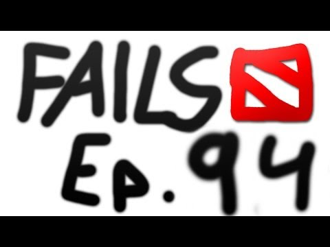 Dota 2 Fails of the Week - Ep. 94