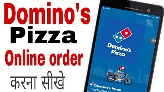 Domino's pizza kaise order kare|| How to order Domino's pizza online home cash on delivery