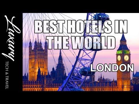 Best Hotels In London, Luxury London Hotels
