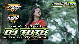 Download DJ TUTU VIRAL TIK TOK||SLOW BASS||TERBARU 2021||BY R2 PROJECT