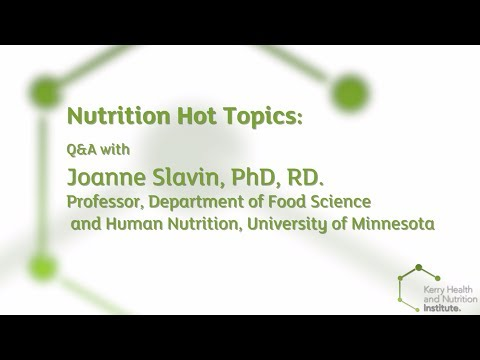 Nutrition Hot Topics: Q&A with Joanne Slavin, PhD, RD