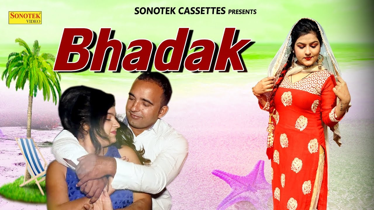Bhadak | Geet Arora & Sitender Lather | Bajrang Sharma | Haryanvi | Latest Haryanvi Song 2018