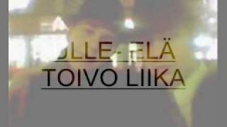 ULLE-ELÄ TOIVO LIIKA
