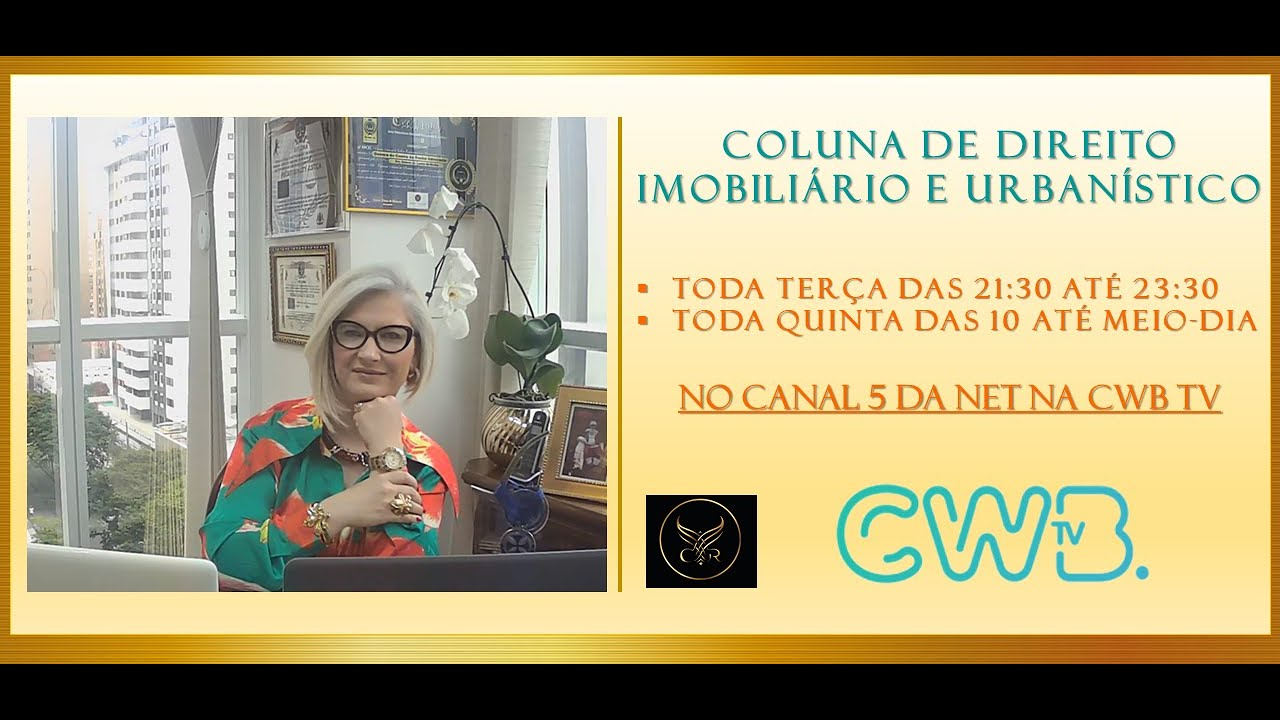 Professora Debora de Castro da Rocha, com a Coluna de Direto Imobiliário e Urbanístico na CWB TV