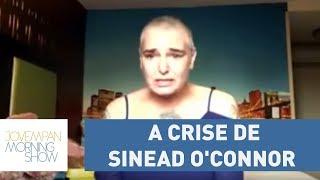 Sinead O'Connor vive uma crise, está abandonada pela família e mora em um hotel beira de estrada