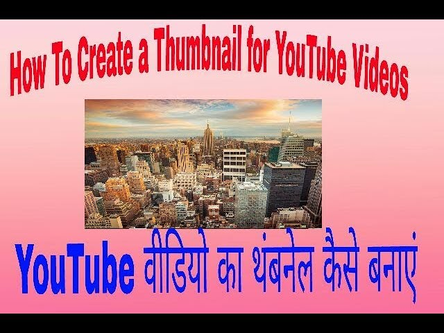 How to create a thamnail YouTube video