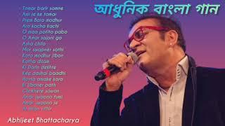 Abhijeet Bhattacharya - Adhunik Bangla Gaan   আধুনিক বাংলা গান  