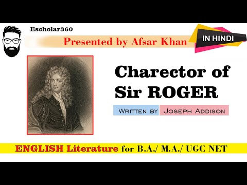 Critical appreciation of  Sir Roger charector by Joseph Addison explain in Hindi and English