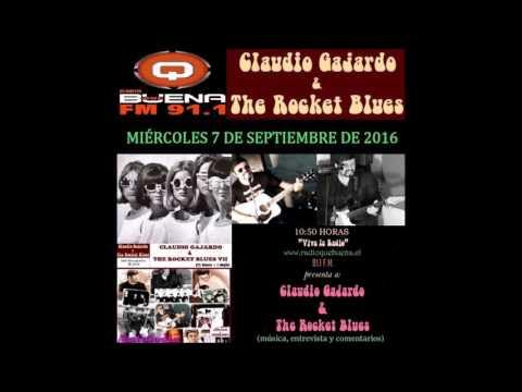 Claudio Gajardo & The Rocket Blues en Radio Qué Buena