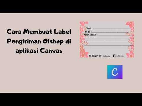 Cara Desain Label Pengiriman Pakai Aplikasi Canva Gampang Bangettt Youtube