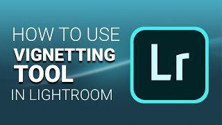 Lightroom 5 Tutorial : Vignetting and Grain Effect