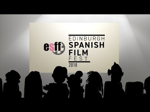 Edinburgh Spanish Film Festival 2018