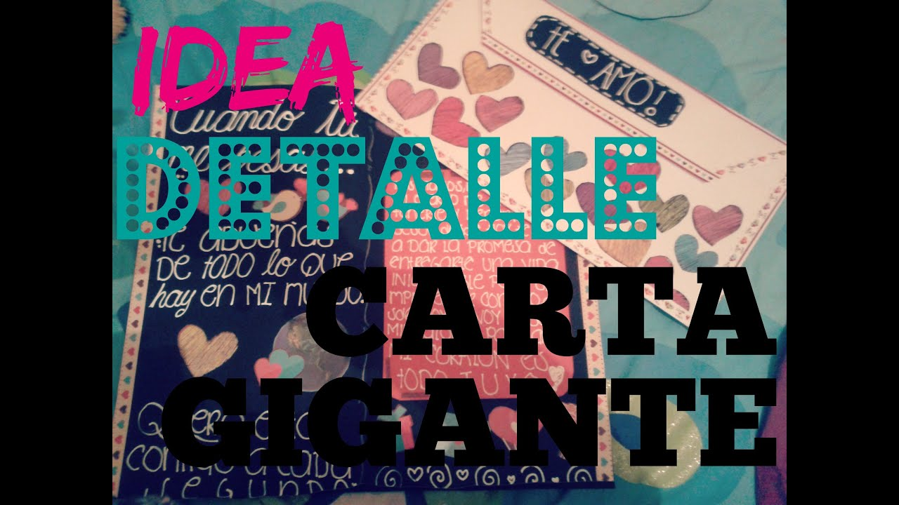 CARTA GIGANTE  IDEA PARA REGALAR   YouTube