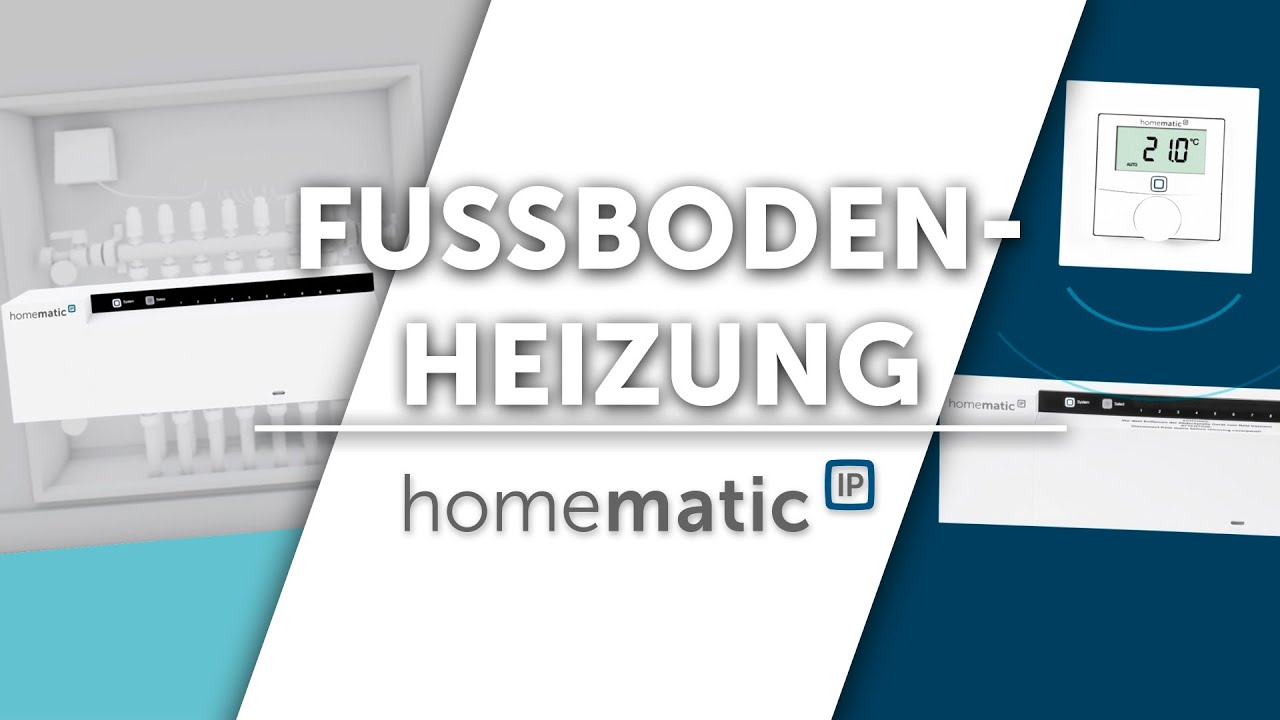 Fussbodenheizungssteuerung Im Smart Home Mit Homematic Ip Youtube