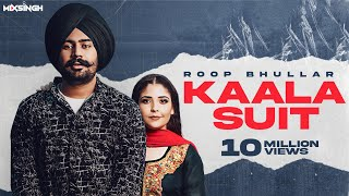 KAALA SUIT (Official Video) Roop Bhullar | MixSingh | Latest Punjabi Songs 2020