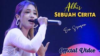 Era Syaqira - AKHIR SEBUAH CERITA       Official Video