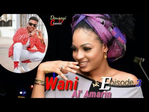 Wani_Al'amarin_New_Hausa_Novel's Episodes 3