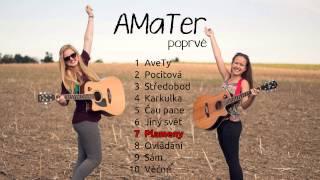 AMaTer - Plameny (AMaTer poprvé, 2015)
