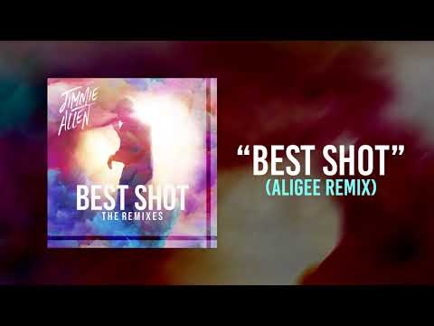 Jimmie Allen - Best Shot (ALIGEE Remix) [Official Audio]