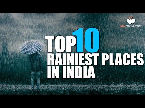 top-10-rainiest-places-in-india-on-wednesday-july-17th-|-skymet-weather