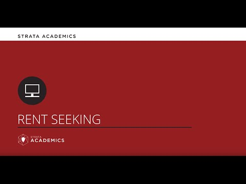 Rent Seeking - Strata Academics