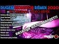 Gambar cover DUGEM REMIX TERLENA DIBUAI DUSTA & SESAL BERBALUT RINDU DJ NONSTOP RASANYA ANJI*G BANGET 2020