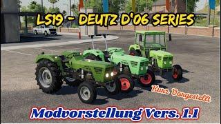 """[""""LS19´"""", """"Landwirtschaftssimulator´"""", """"FridusWelt`"""", """"FS19`"""", """"Fridu´"""", """"LS19maps"""", """"ls19`"""", """"ls19"""", """"deutsch`"""", """"mapvorstellung`"""", """"LS19/FS19 Deutz D'06 Series"""", """"LS19 Deutz D'06 Series"""", """"FS19 Deutz D'06 Series"""", """"LS19/FS19 ???? Deutz D'06 Series""""]"""