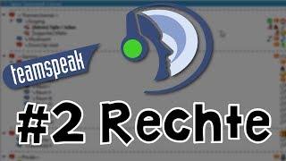 Teamspeak 3 Server einrichten #2 - Rechte