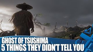 Ghost Of Tsushima - 5 Things They Didn