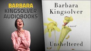 Top 10 Barbara Kingsolver Audible Audiobooks 2019, Starring: Unsheltered: A Novel