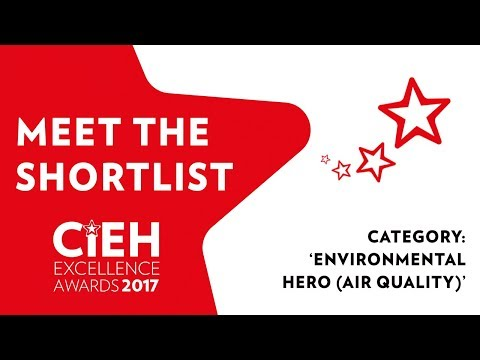 CIEH Excellence Awards Shortlist: Environmental Hero (Air Quality)