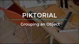 Piktorial: How to group multiple objects