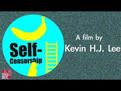 【Self-Censorship】By Kevin H.J. Lee \English Subtitle ( how China limits freedom of expression)