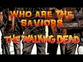 The Saviors EXPLAINED - The Walking Dead Comic Series