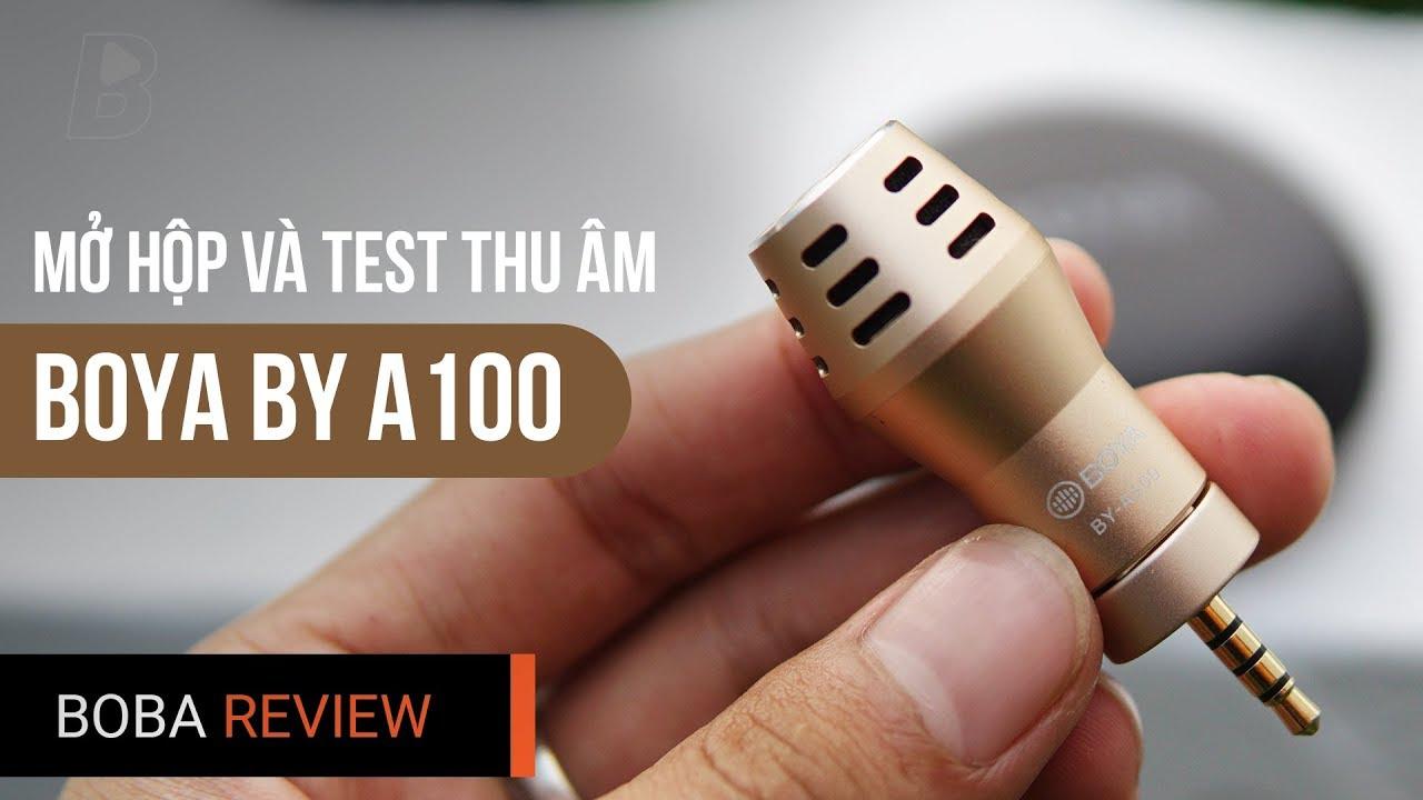 Đập Hộp Và Test Khả Năng Thu Âm Của Micro BOYA BY A100   Micro Tốt Nhất Cho Điện Thoại