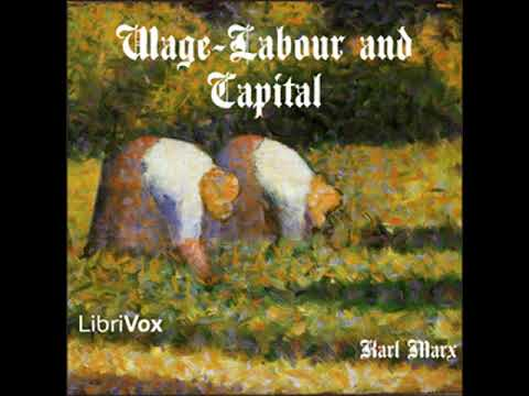 Wage-Labour and Capital by Karl MARX read by Carl Manchester | Full Audio Book