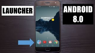 DESCARGA EL NUEVO LAUNCHER DE ANDROID 8.0 (Android O)!!!