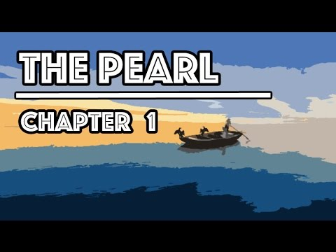The Pearl Audiobook | Chapter 1