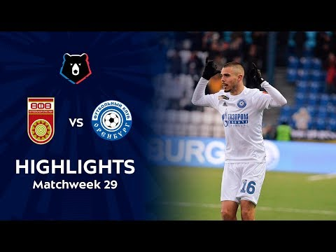 Highlights FC Ufa vs FC Orenburg (0-2)