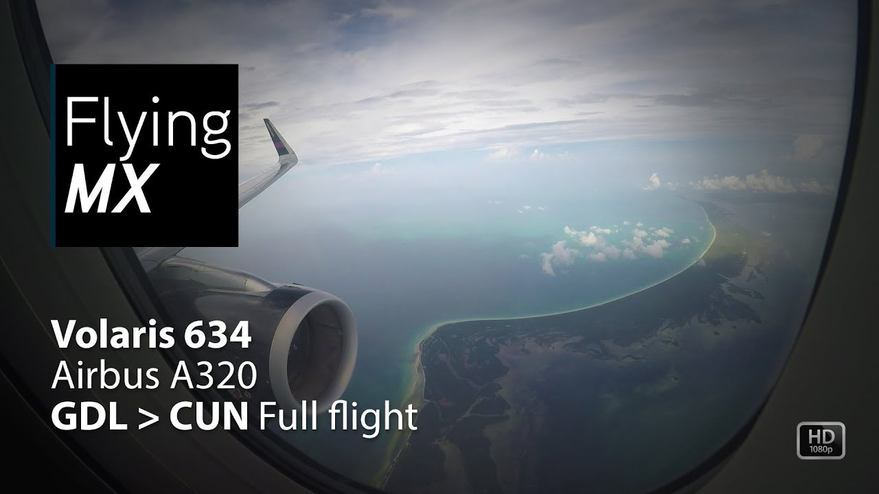 Download Volaris 634   Airbus A320   Guadalajara - Cancun   Full flight pax view