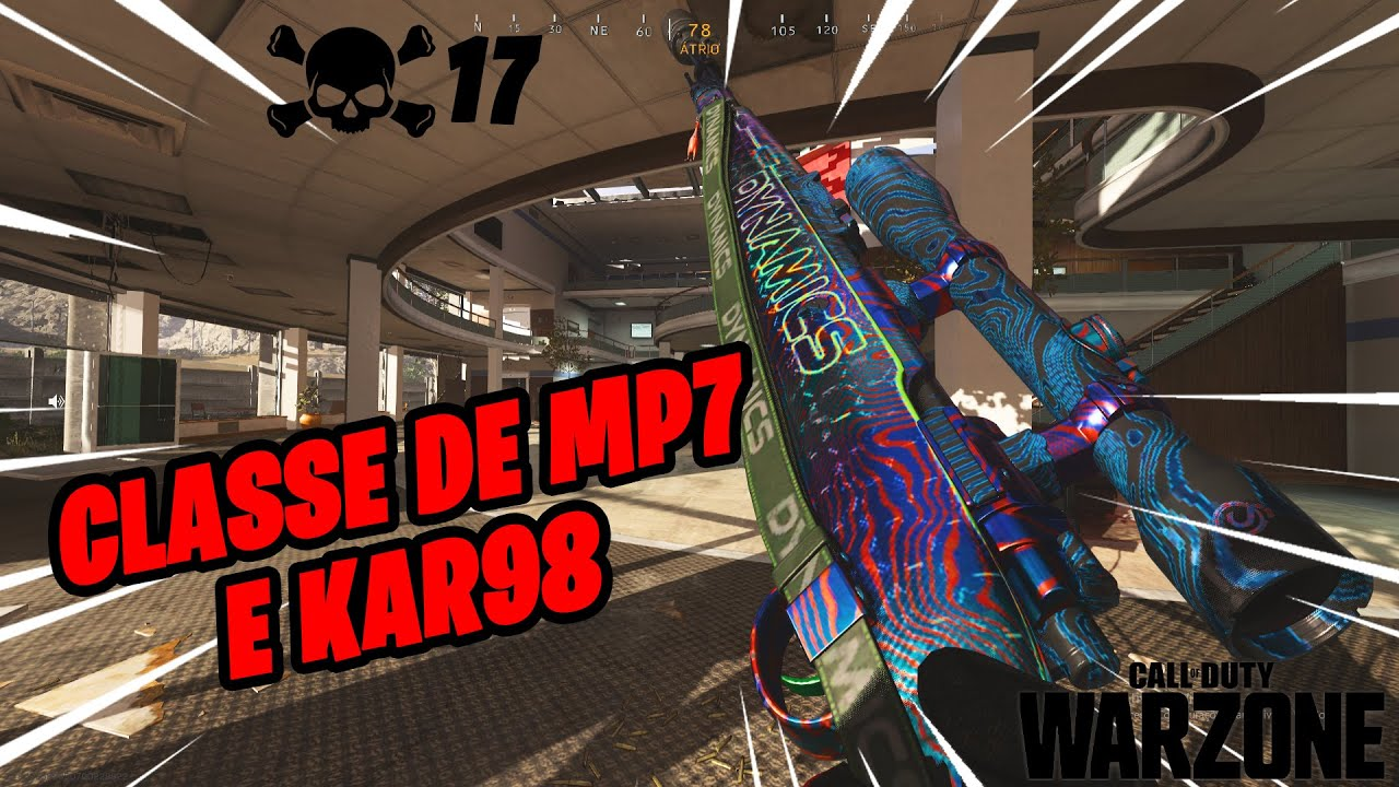 Download TESTE ESSA CLASSE, MP7 E KAR98 - COD WARZONE