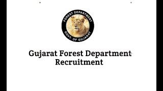 Gujarat Forest Department Recruitment for Forest Guard 334 Posts 2018