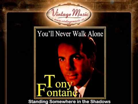 Tony Fontane -- Standing Somewhere in the Shadows