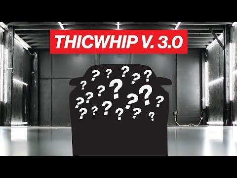 WRAP REVEAL! THICWHIP VERSION 3.0