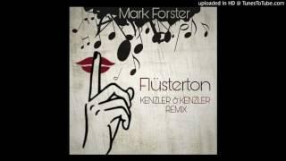 Mark Forster - Flüsterton (Kenzler & Kenzler Remix)